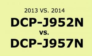 DCP-J952N VS DCP-J957N